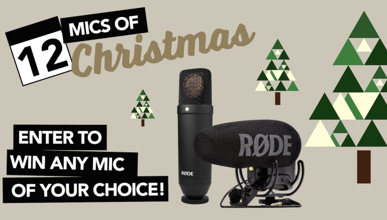 12 Mics Of Christmas Giveaway: Win A RODE Mic Of Your Choice [CLOSED]