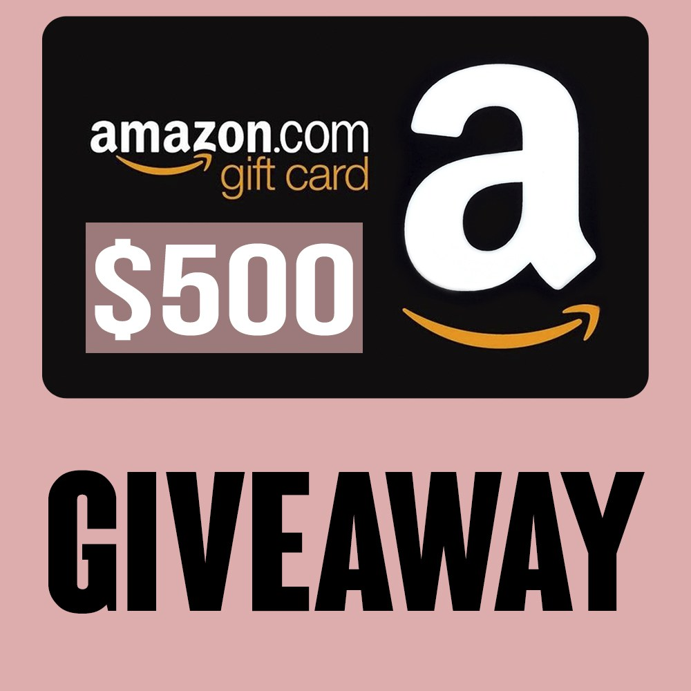 500 AMAZON GIVEAWAY