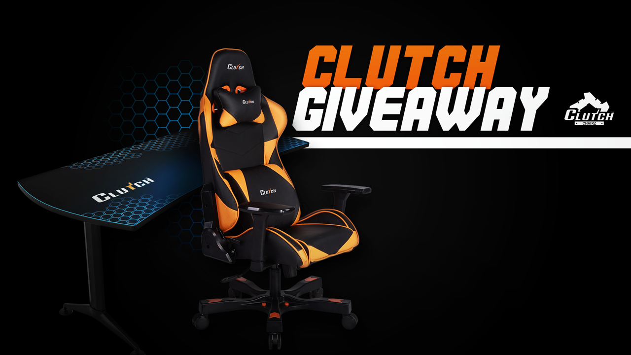 Clutch Gaming Chair Giveaway