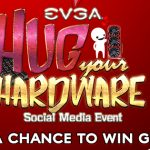 EVGA's Hug Your Hardware Giveaway: Win Gaming Computer Parts Bundle