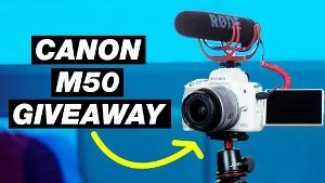 Canon M50 Video Creator Kit Giveaway