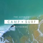 Ultimate Camp and Surf Giveaway