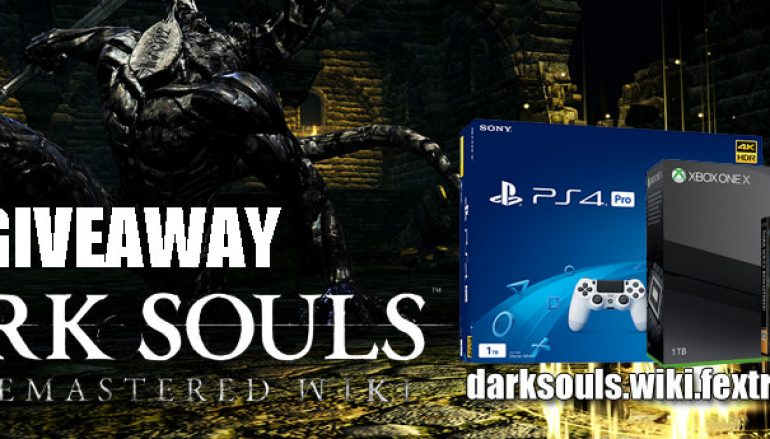 Dark Souls Giveaway: Win Your Choice Of A Xbox One X Or Playstation 4 [CLOSED]
