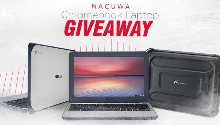 Nacuwa Chromebook Giveaway: Win A Chromebook [CLOSED]