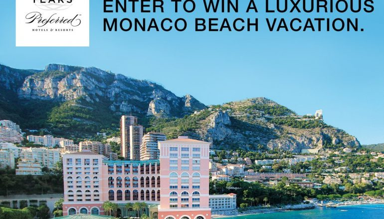 Preferred Hotels & Resorts 50th Anniversary Monaco Sweepstakes: Win A Trip To Monaco [CLOSED]