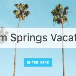 Win a trip to Palm Springs
