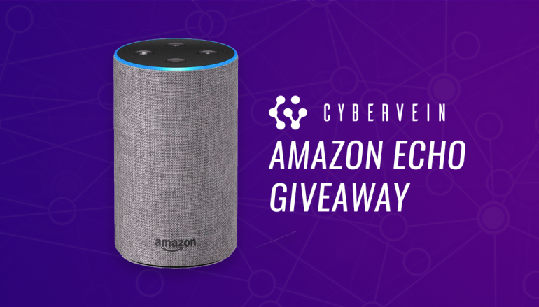 CyberVein Amazon Echo Giveaway: Win An Amazon Echo [CLOSED]