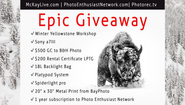 Epic Giveaway: Win $10,000 Worth Of Prizes Including Sony A7III, Trip To Yellowstone And More! [CLOSED]