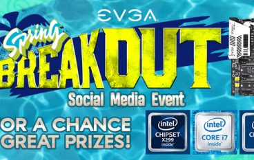 EVGA Spring BreakOut Social Media Giveaway: Win PC Upgrades (Multiple Winners) [CLOSED]