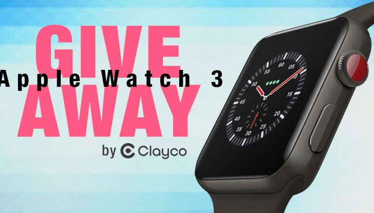 Apple Watch 3 Giveaway By Clayco: Win An Apple Watch 3 [CLOSED]