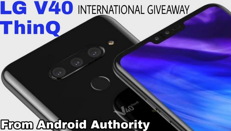 AndroidAuthority LG V40 ThinQ Giveaway: Win An LG V40 ThinQ [CLOSED]
